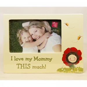 I love my Mommy... Wooden Photo Frame