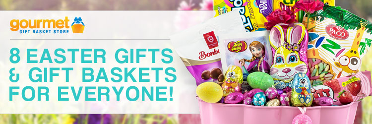 Blog of gourmet gift basket store gift ideas featured 8 easter gifts and gift baskets for everyone negle Choice Image